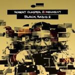 Robert Glasper, Black Radio 2 (Deluxe Version)