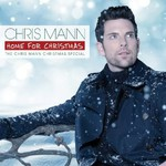 Chris Mann, Home For Christmas, The Chris Mann Christmas Special