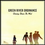 Green River Ordinance, Chasing Down the Wind