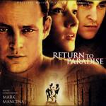 Mark Mancina, Return To Paradise