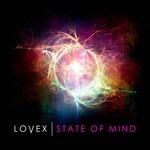 Lovex, State of Mind