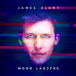James Blunt, Moon Landing (Deluxe Edition) mp3