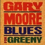 Gary Moore, Blues For Greeny mp3