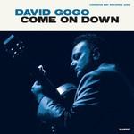 David Gogo, Come On Down