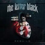 The Letter Black, Rebuild