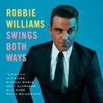 Robbie Williams, Swings Both Ways