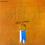 The Impressions, We're a Winner
