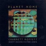 Charnett Moffett, Planet Home