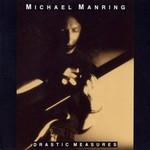 Michael Manring, Drastic Measures