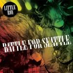 Little Roy, Battle For Seattle