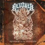 Revoker, Revenge For The Ruthless