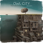 Owl City, The Midsummer Station (Acoustic)