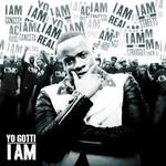 Yo Gotti, I Am