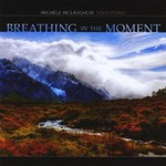 Michele McLaughlin, Breathing In The Moment