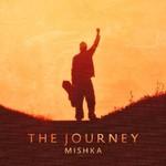 Mishka, The Journey