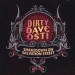 Dirty Dave Osti, Shakedown On Salvation Street
