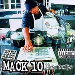 Mack 10, The Recipe
