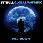Pitbull, Global Warming: Meltdown mp3