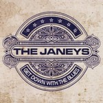 The Janeys, Get Down With The Blues