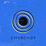 CHVRCHES, The Mother We Share EP