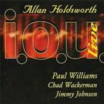 Allan Holdsworth, I.O.U Live