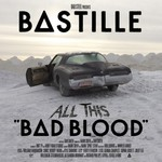 Bastille, All This Bad Blood mp3