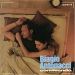 Biagio Antonacci, Convivendo, parte 2