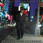 Barrington Levy, Broader Than Broadway