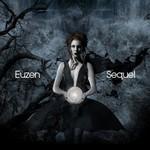 Euzen, Sequel