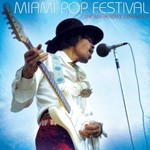 The Jimi Hendrix Experience, Miami Pop Festival