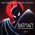 Various Artists, Batman: The Animated Series, Volume 2 mp3