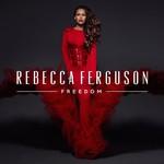 Rebecca Ferguson, Freedom