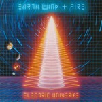 Earth, Wind & Fire, Electric Universe