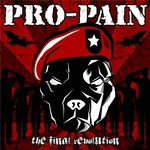 Pro-Pain, The Final Revolution