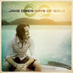 Jake Owen, Days Of Gold
