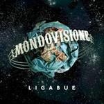 Ligabue, Mondovisione