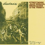 Julie Driscoll, Brian Auger & The Trinity, Streetnoise