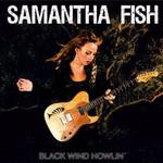 Samantha Fish, Black Winds Howlin'