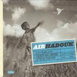 Hadouk Trio, Air Hadouk