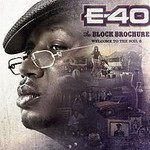 E-40, The Block Brochure: Welcome to the Soil 6