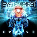 Eye Empire, Evolve