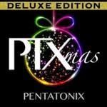 Pentatonix, PTXmas Deluxe Edition