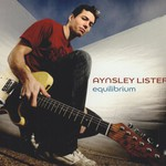 Aynsley Lister, Equilibrium