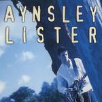 Aynsley Lister, Aynsley Lister