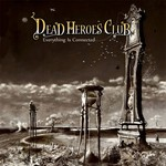 Dead Heroes Club, Everything Is Connected