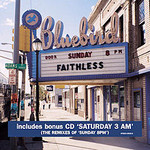 Faithless, Saturday 3AM