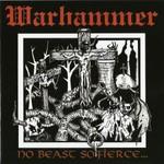 Warhammer, No Beast so Fierce...