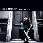 Emily Maguire, Keep Walking