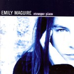 Emily Maguire, Stranger Place