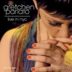 Gretchen Parlato, Live in NYC